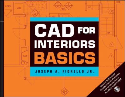 CAD for Interiors Basics W/DVD