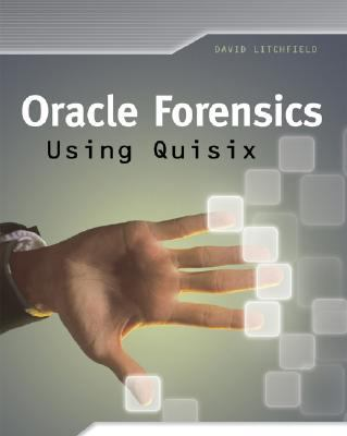 Oracle Forensics Analysis Using the Forensic Examiner's Database Scalpel (FEDS) Tool
