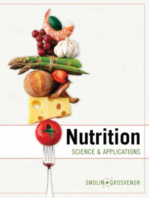Nutrition: Science and Applications with Booklet Package 1e