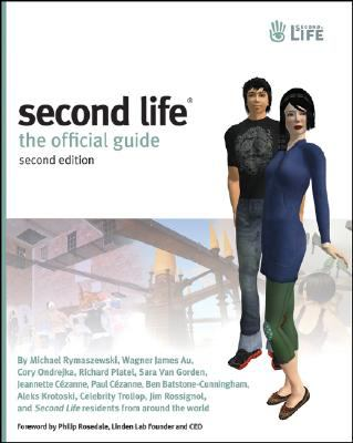 Second Life: The Official Guide, 2nd Edition