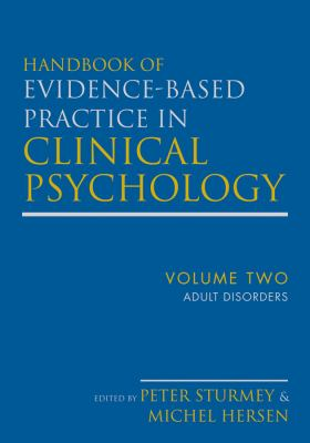 Evidence Based Practice in Clinical Psychology : Adult Disorders