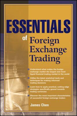 Essentials of Foreign Exchange Trading - Chen, James C. P., Chen, Chen, James pdf epub