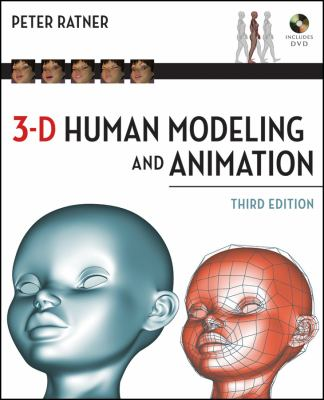 3-D Human Modeling and Animation, Third Edition