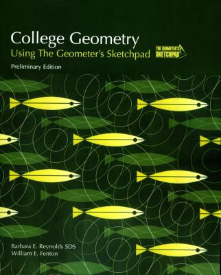 College Geometry Using The Geometer's Sketchpad -With CD
