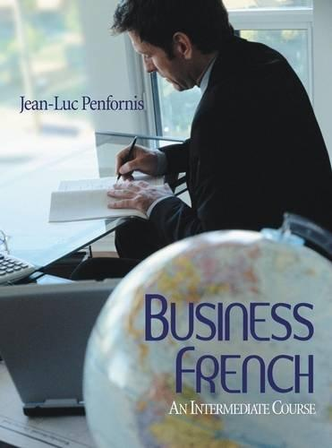 Business French: An Intermediate Approach