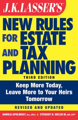 JK Lasser's New Rules for Estate and Tax Planning