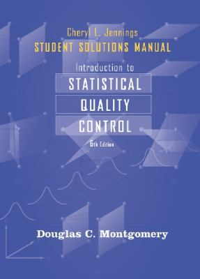 Student Solutions Manual to accompany Introduction to Statistical Quality Control