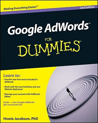 Google AdWords For Dummies (For Dummies (Computer/Tech))