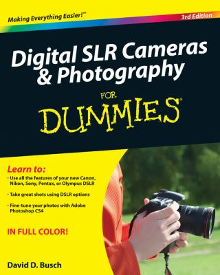 Digital SLR Cameras and Photography For Dummies (For Dummies (Computer/Tech))