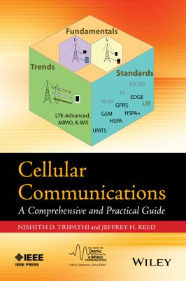 Cellular Communications : A Comprehensive and Practical Guide