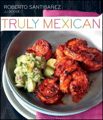 Mastering the Art of Mexican Cooking