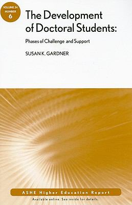The Development of Doctoral Students: Phases of Challenge and Support
