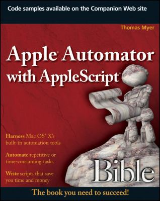 Apple Automator with AppleScript Bible