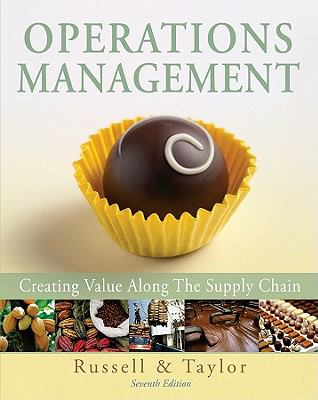 Operations Management: Creating Value Along the Supply Chain, 7th Edition