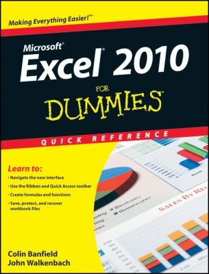 Excel 2010 For Dummies Quick Reference (For Dummies (Computer/Tech))