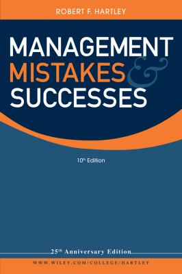 Management Mistakes and Successes