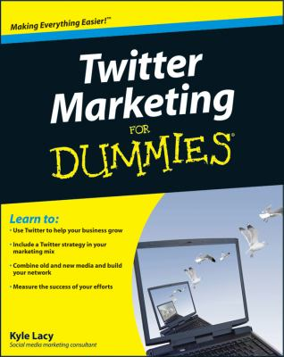 Twitter Marketing For Dummies (For Dummies (Computer/Tech))