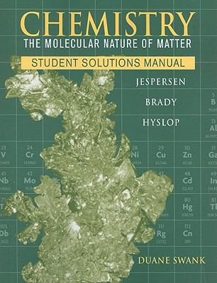 Chemistry : The Molecular Nature of Matter