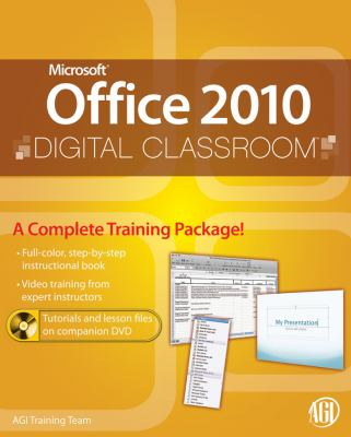 Microsoft Office 2010 Digital Classroom, (Book and Video Training)