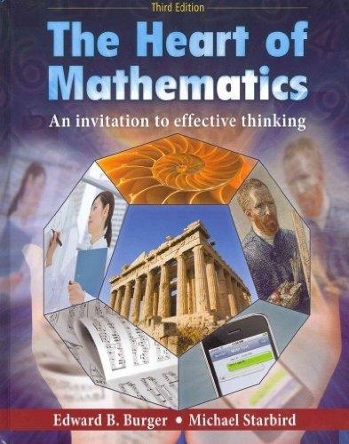 The Heart of Mathematics: An Invitation to Effective Thinking 3rd Edition with Manipulatives Kit Set