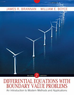 Differential Equations with Boundary Value Problems : An Introduction to Modern Methods and Applications