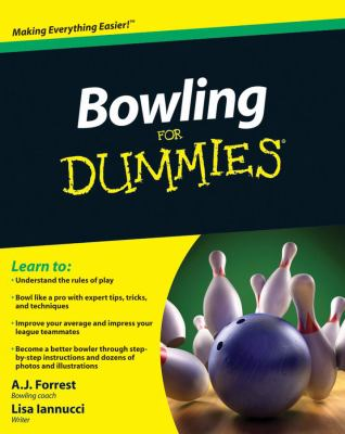 Bowling For Dummies (For Dummies (Sports & Hobbies))