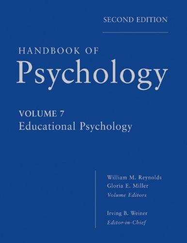 Handbook of Psychology, Educational Psychology (Volume 7)
