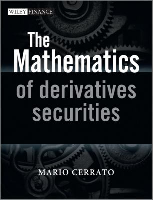 Mathematics of Derivatives Securities