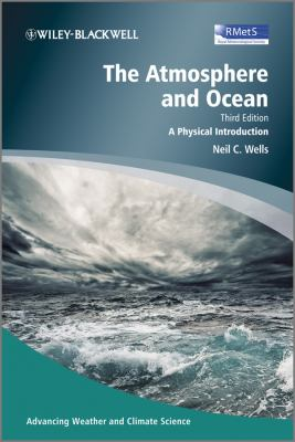 The Atmosphere and Ocean Third Edition