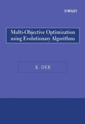 Multi-Objective Optimization Using Evolutionary Algorithms (Wiley Paperback)