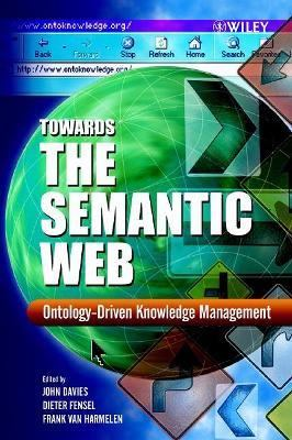 Towards the Semantic Web Ontology-Driven Knowledge Management