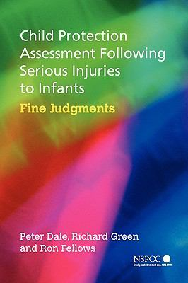 Child Protection Assessment Following Serious Injuries to Infants Fine Judgments