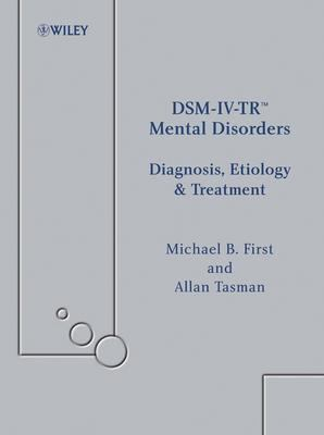 Dsm-Iv-Tr Mental Disorders Diagnosis, Etiology and Treatment