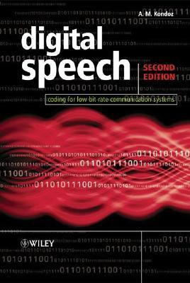Digital Speech Coding for Low Bit Rate Communication systems