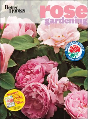 Better Homes and Gardens Rose Gardening