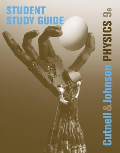 Student Study Guide to accompany Physics