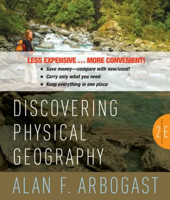 Discovering Physical Geography, Second Edition Binder Ready Version