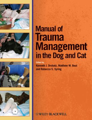 Manual Of Trauma Management Of The Dog And Cat 1st Edition border=