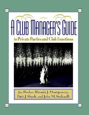 Club Manager's Guide to Private Parties and Club Functions