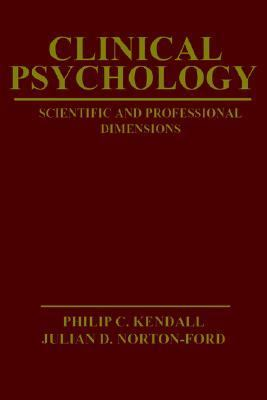Clinical Psychology Scientific and Professional Dimensions