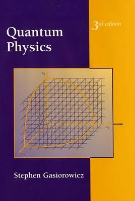 Quantum Physics, Third Edition