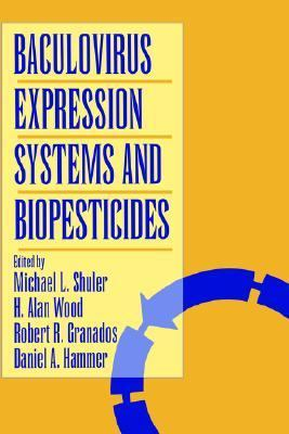 Baculovirus Expression Systems and Biopesticides