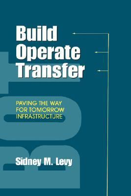 Build, Operate, Transfer Paving the Way for Tomorrow's Infrastructure