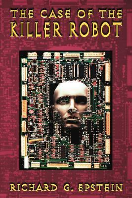 Case of the Killer Robot Stories About the Professional, Ethical, and Societal Dimensions of Computing