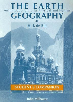 Earth An Introduction to Its Physical and Human Geography, Student's Companion