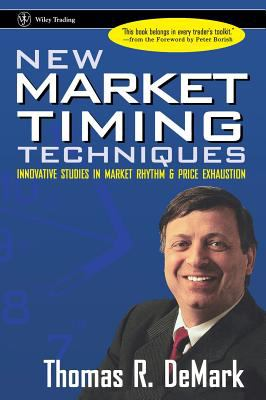 New Market Timing Techniques Innovative Studies in Market Rhythm & Price Exhaustion