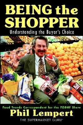 Being the Shopper Understanding the Buyer's Choice