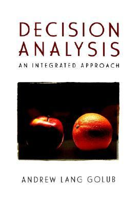Decision Analysis An Integrated Approach