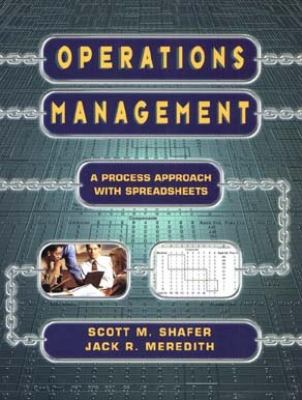 Operations Management A Process Approach With Spreadsheets