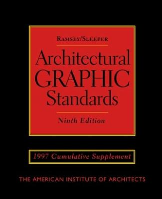 Architectural Graphic Standards: 1997 Cumulative Supplement (Supplement to the 9th ed)